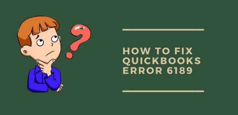 QuickBooks Error 6189 & 816: Repair Your Company Files (11 Detailed Solutions)