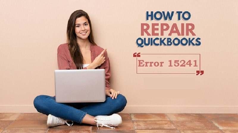 QuickBooks Error 15241 Fix