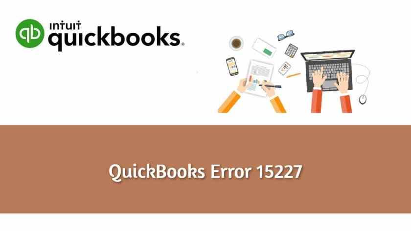 Error 15227 QuickBooks